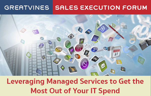Leveraging Managed Services to Get the Most out of IT Spend